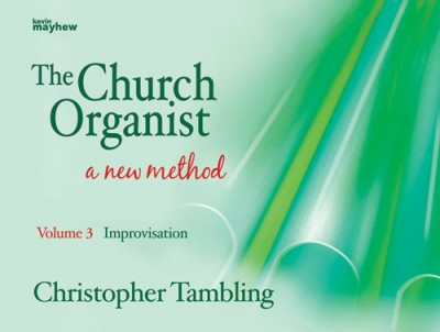 Church Organist Volume 3 Improvisation Tambling
